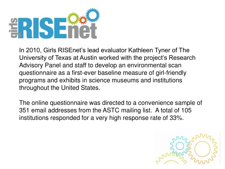 In 2010, Girls RISEnet's lead evaluator Kathleen Tyner of The University of Texas at Austin worked...