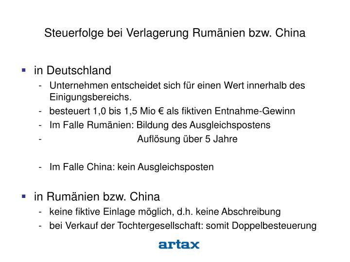 Steuerfolge bei Verlagerung Rumänien bzw. China