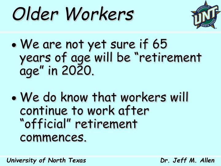 Older Workers