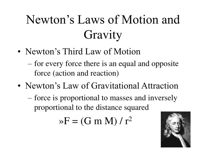 Newton's Laws of Motion and Gravity