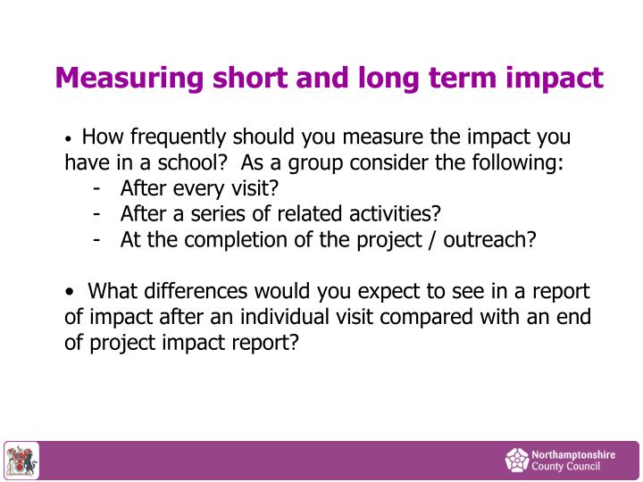 Measuring short and long term impact