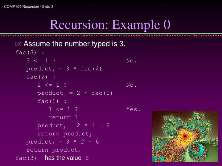 Recursion: Example 0