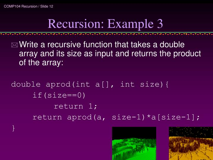 Recursion: Example 3