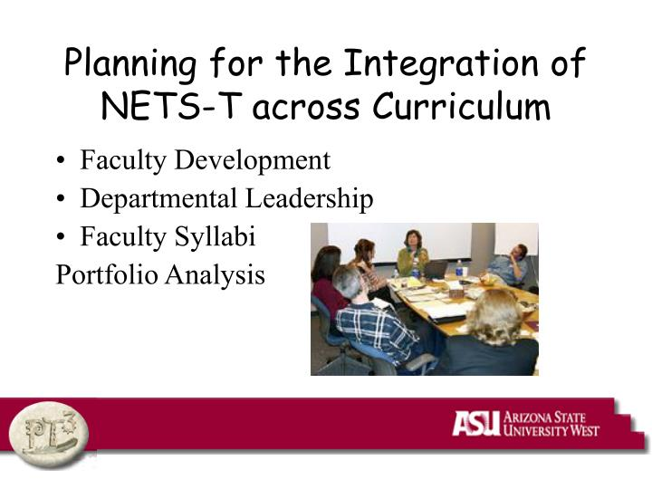 Planning for the Integration of NETS-T across Curriculum