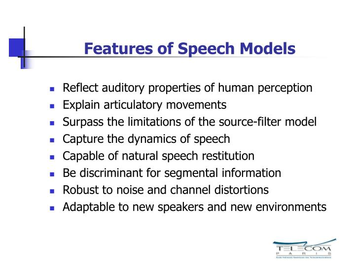 Features of Speech Models