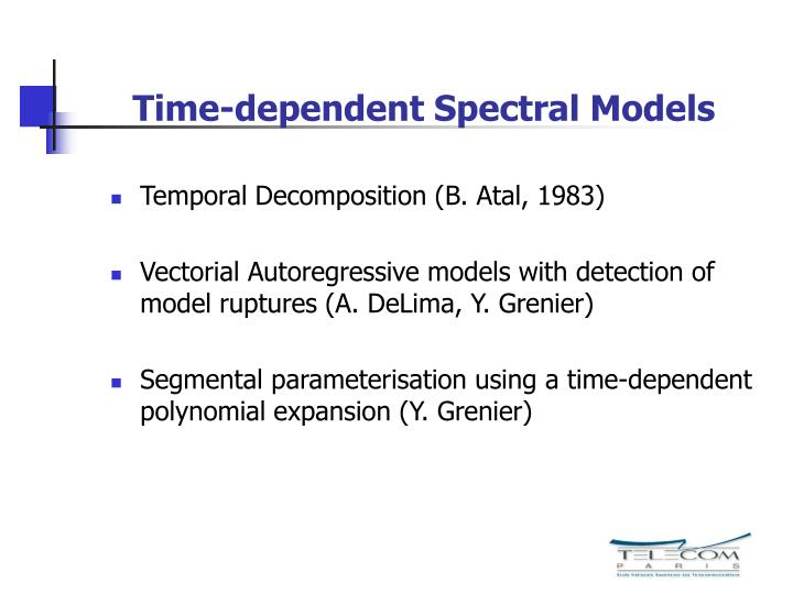 Time-dependent Spectral Models