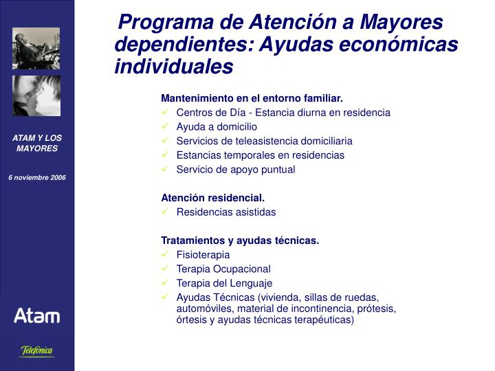 Programa de Atención a Mayores dependientes: Ayudas económicas individuales