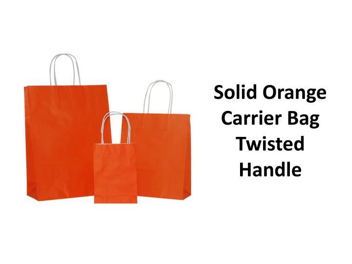 Solid Orange Carrier Bag Twisted