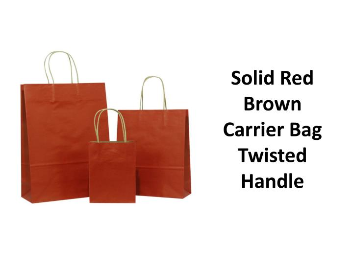 Solid Red Brown Carrier Bag Twisted