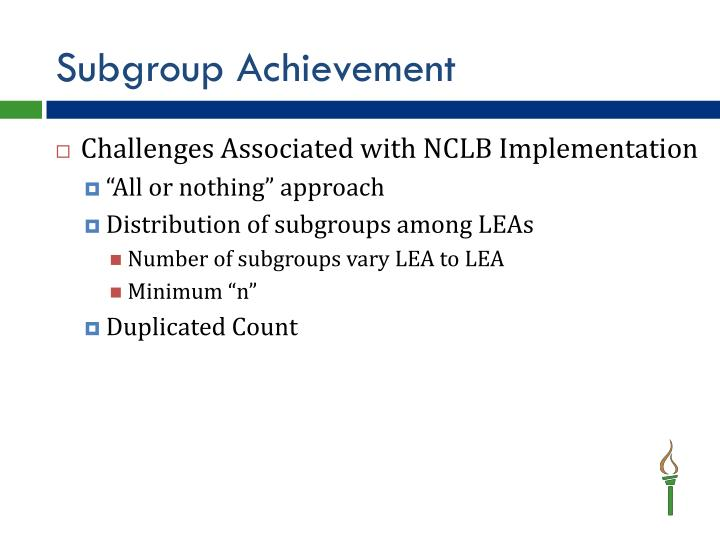 Subgroup Achievement