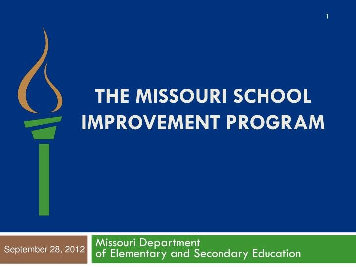 The missouri school improvement program