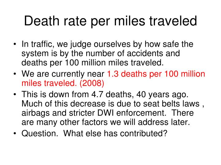 Death rate per miles traveled