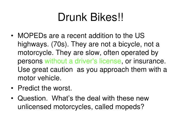 Drunk Bikes!!