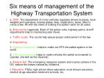 six means of management of the highway transportation system