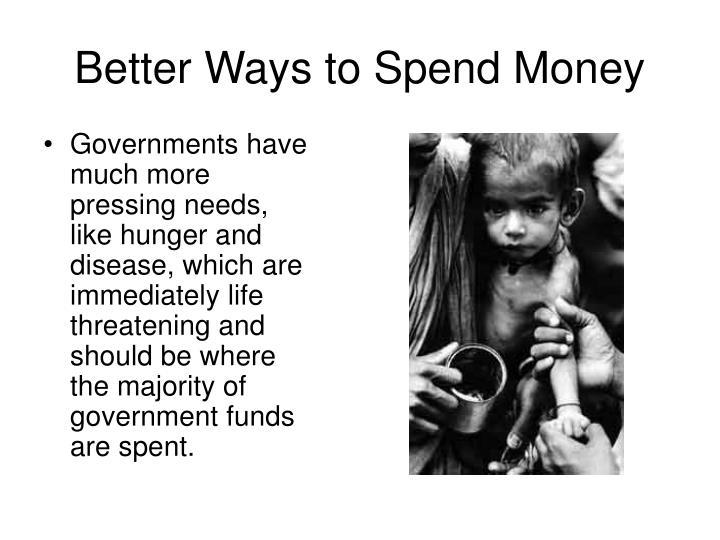 Better Ways to Spend Money
