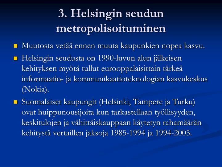 3. Helsingin seudun metropolisoituminen