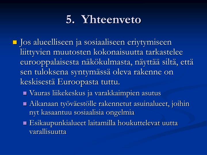 5.  Yhteenveto