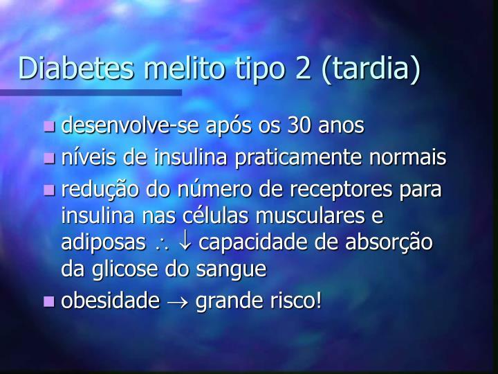 Diabetes melito tipo 2 (tardia)
