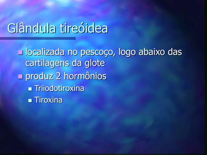 Glândula tireóidea