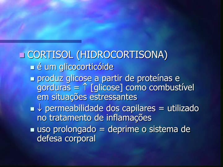 CORTISOL (HIDROCORTISONA)