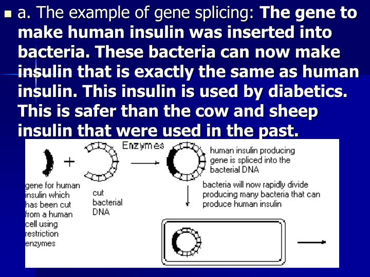 a. The example of gene splicing: