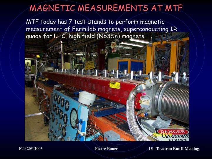 MAGNETIC MEASUREMENTS AT MTF