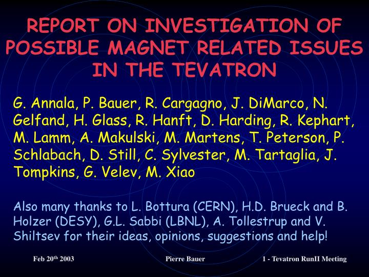 REPORT ON INVESTIGATION OF POSSIBLE MAGNET RELATED ISSUES IN THE TEVATRON