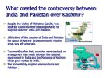 what created the controversy between india and pakistan over kashmir