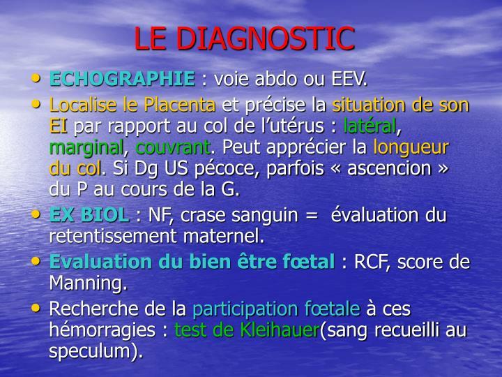 LE DIAGNOSTIC