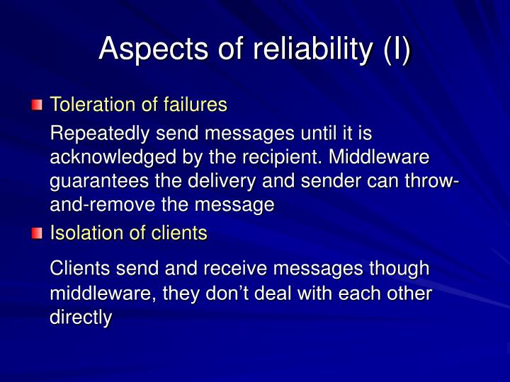 Aspects of reliability (I)
