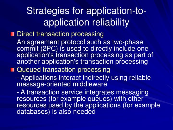 Strategies for application-to-application reliability