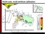multi scale multi attribute calibration