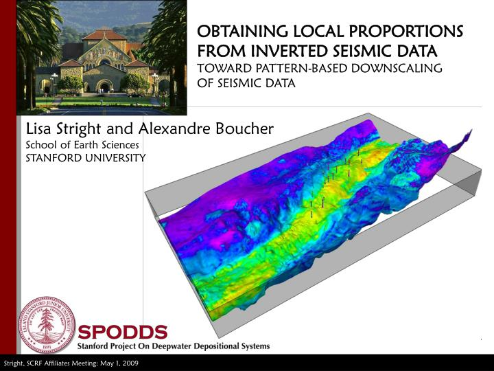 OBTAINING LOCAL PROPORTIONS FROM INVERTED SEISMIC DATA