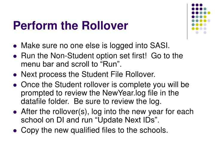 Perform the Rollover