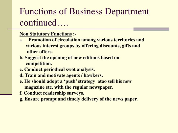 Functions of Business Department continued….