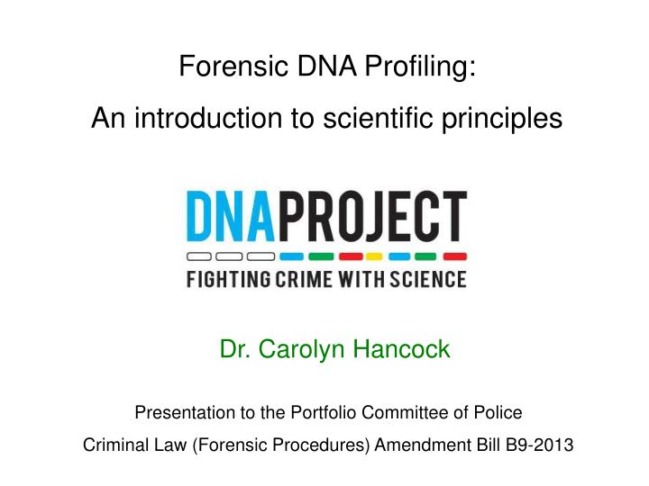 Forensic DNA Profiling: