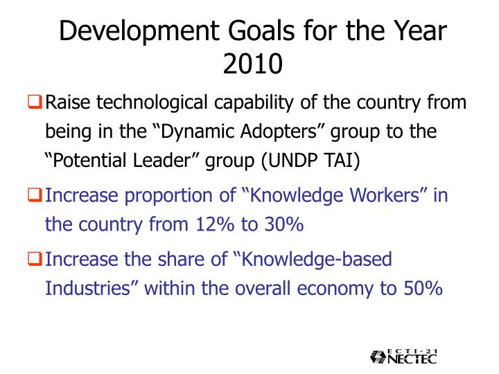 Development Goals for the Year 2010