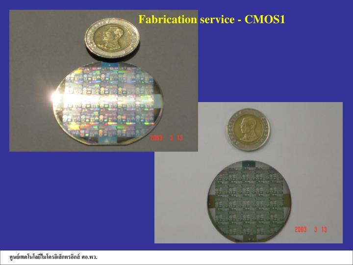Fabrication service - CMOS1