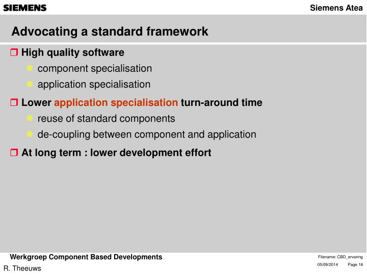 Advocating a standard framework