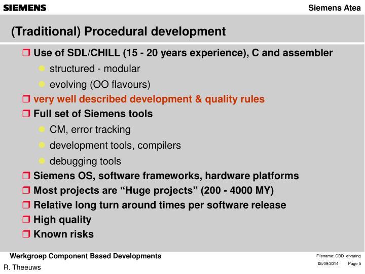 (Traditional) Procedural development