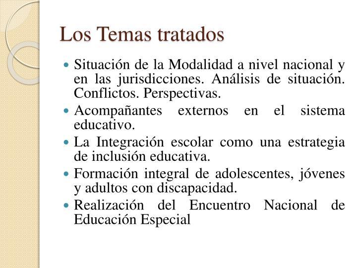 Los Temas tratados