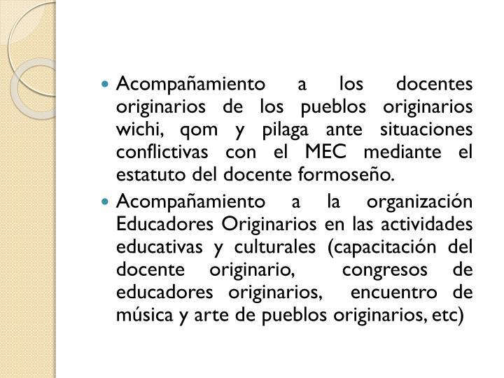 Acompañamiento a los docentes originarios de los pueblos originarios wichi, qom y