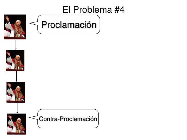 El Problema #4