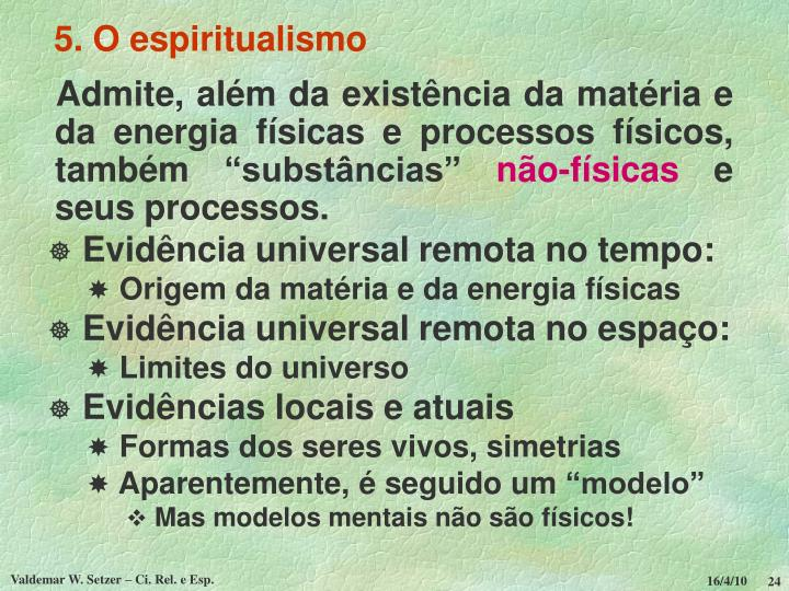 5. O espiritualismo