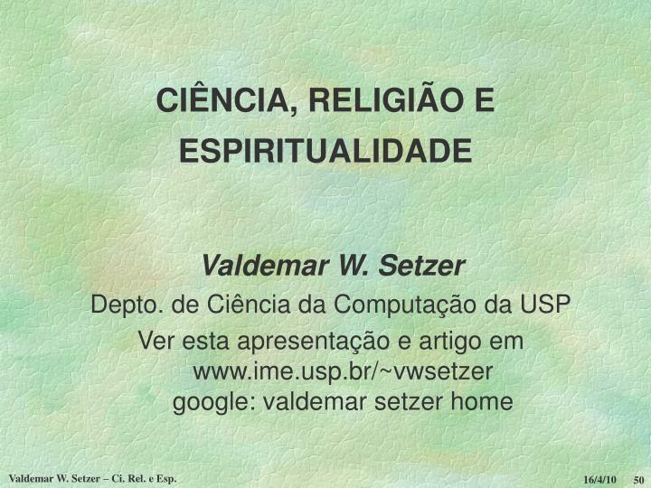 CIÊNCIA, RELIGIÃO E