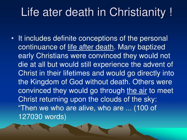 Life ater death in Christianity !