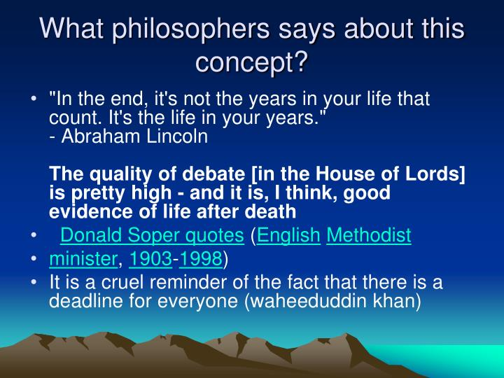 What philosophers says about this concept?