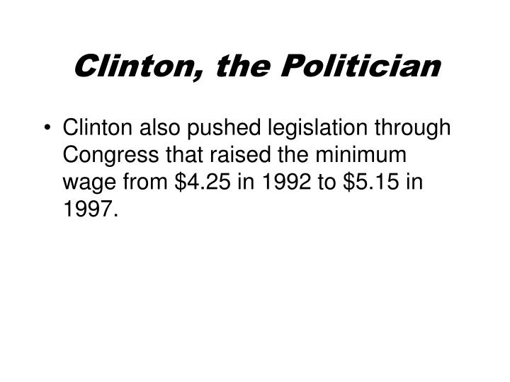 Clinton, the Politician
