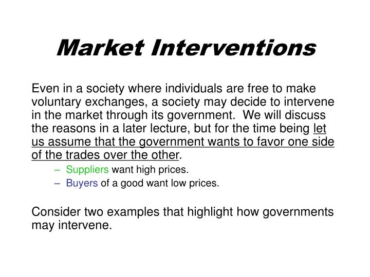 Market Interventions
