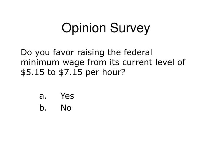 Opinion Survey